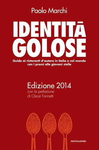 Edizione 2014 per la guida Identità Golose
